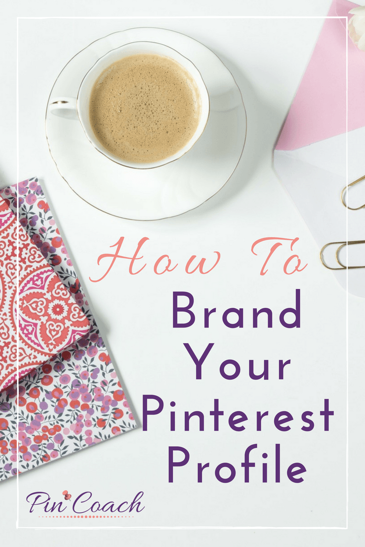 How to best represent your brand on Pinterest | #PinterestTips #PinterestMarketing