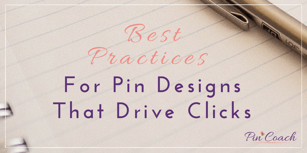 Best Practices for Pin Designs that Drive Clicks