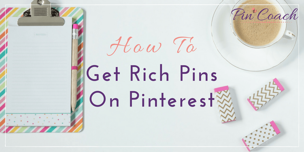 Create Rich Pins for your business's Pinterest and grow your engagement