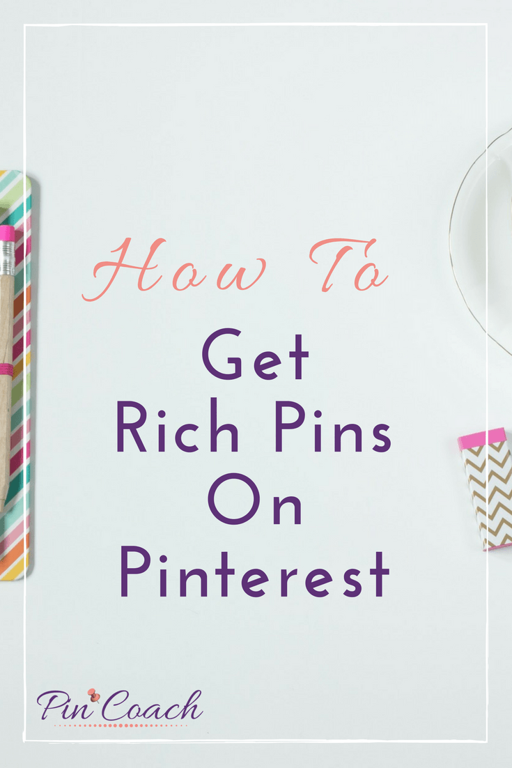 Create Rich Pins for your business's Pinterest and grow your engagement. Pinterest will give more impressions to pins that are 'rich' so make sure to have Rich Pins set up for your site! | #PinterestTips #PinterestMarketing