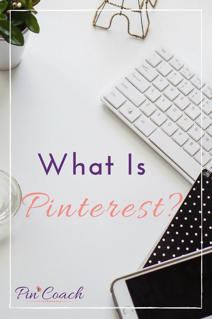 What Is Pinterest?  | #PinterestTips #PinterestMarketing