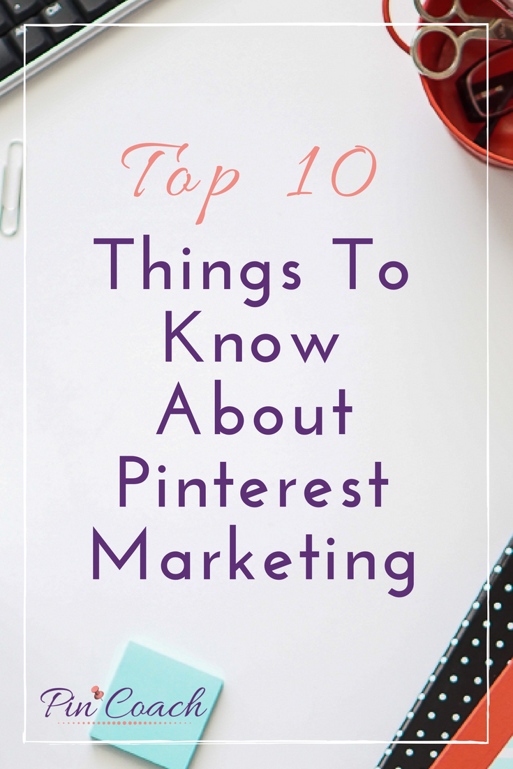 Learn how to lay the foundation for driving traffic to your online business from Pinterest. Pinterest is the gateway to countless opportunities for attracting new clientele and growing readership, and this list of essentials will prepare you for major traffic growth. Read the Pin Coach blog to learn more. | Pinterest Top 10 Tips | #PinterestTips #PinterestMarketing