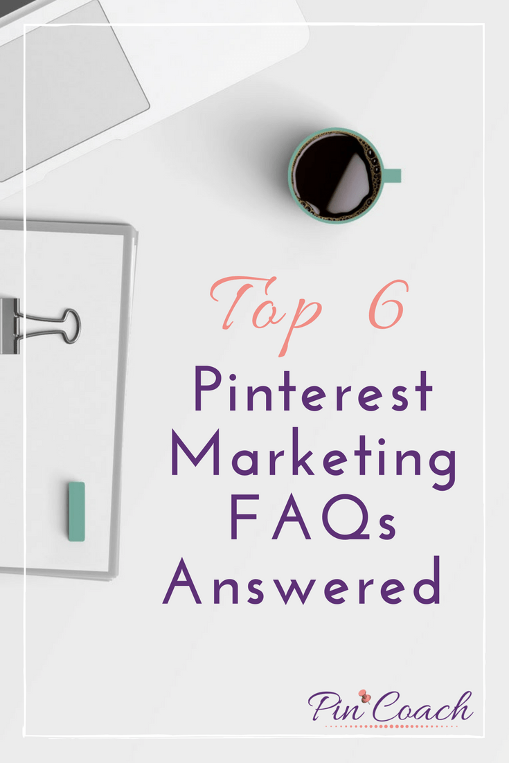 Discover the answers to all of the most common questions about Pinterest marketing. With these FAQs, you'll learn the best practices for pinning and scheduling content and increase your brand's engagement on Pinterest. Read the Pin Coach blog to learn more. | Pinterest Top FAQs | #PinterestTips #PinterestMarketing