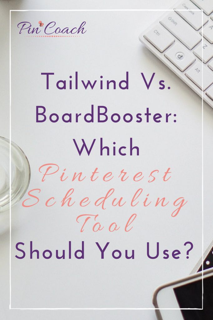 Learn more about Tailwind and BoardBooster, two of the best Pinterest scheduling tools. With this guide, you'll discover the pros and cons of both and learn which tool suits your online brand. Read the Pin Coach blog to learn more. | Pinterest Schedulers | #PinterestTips #PinterestMarketing #Tailwind