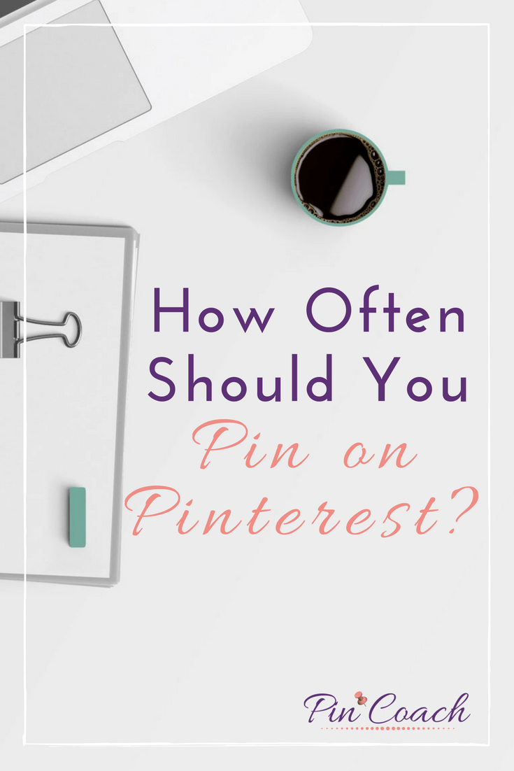Find out if your brand is posting enough on Pinterest. These tips on how much and how often to post on Pinterest will increase your account's potential reach. Read the Pin Coach blog to learn more. | #PinterestTips #PinterestMarketing